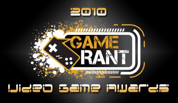 Game Rant's 2010 Video Game Award Winners