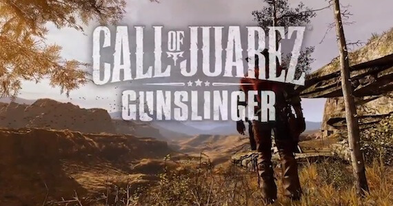 'Call of Juarez: Gunslinger' Trailer Heads Back to the Wild West