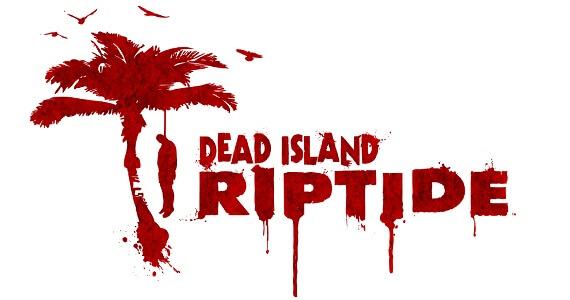 Dead Island Riptide New Game