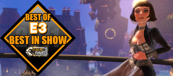 E3 2011 Best In Show BioShock Infinite