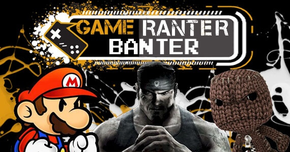 Game Ranter Banter