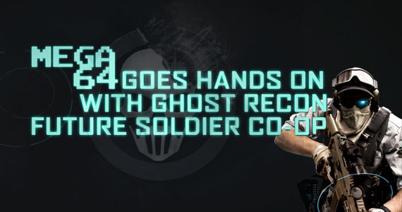 'Ghost Recon: Future Soldier' Co-op Gameplay With Mega 64