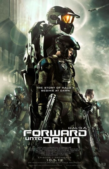 Halo 4 Forward Unto Dawn Poster1 How The Halo Movie Might Be Saved By Forward Unto Dawn