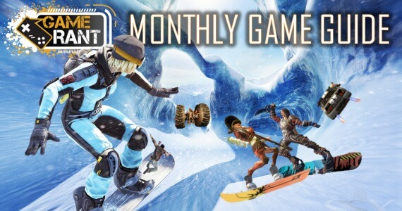 The February Game Guide