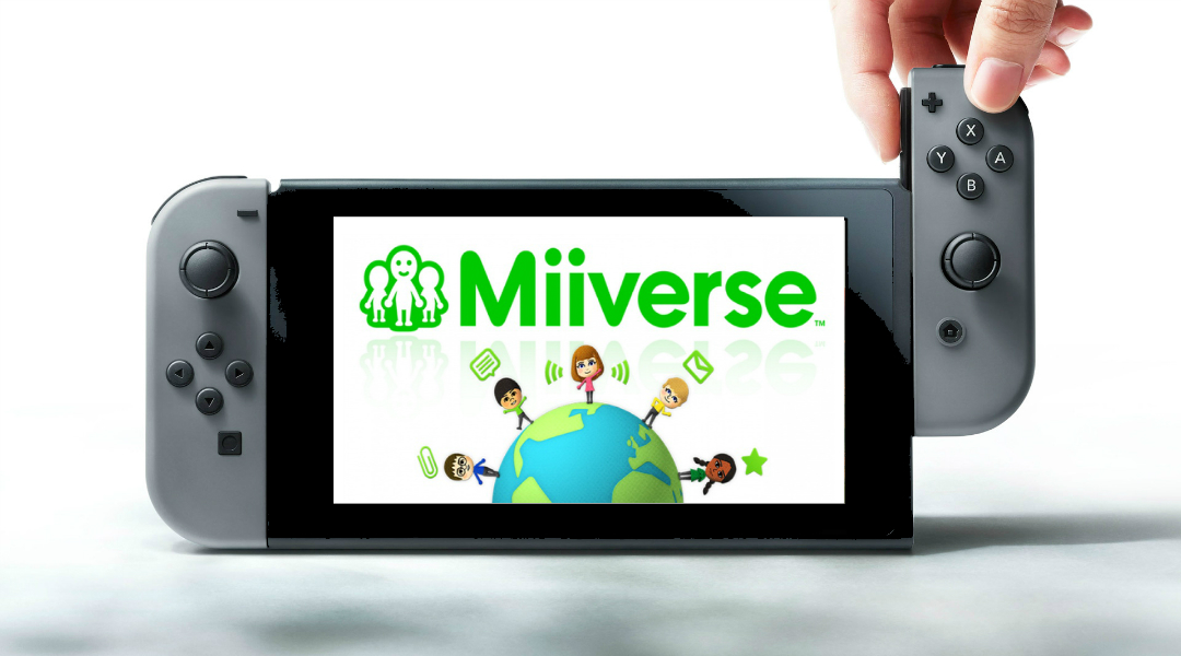 Nintendo Switch Doesn't Have Miiverse or StreetPass
