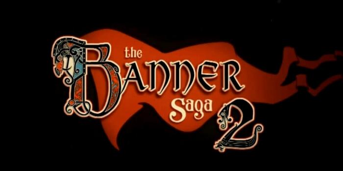 'The Banner Saga 2' Announced