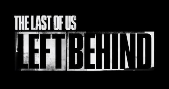 'The Last of Us' Story DLC 'Left Behind' Details & Cast Interview