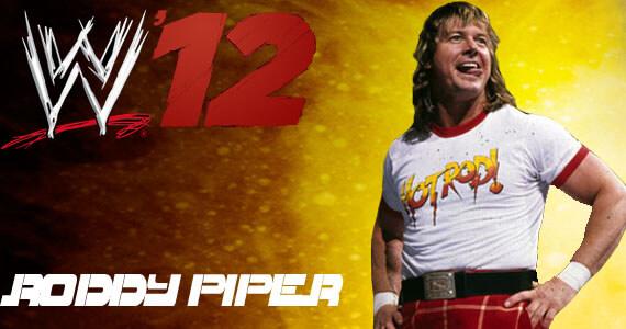 WWE '12 Rowdy Roddy Piper
