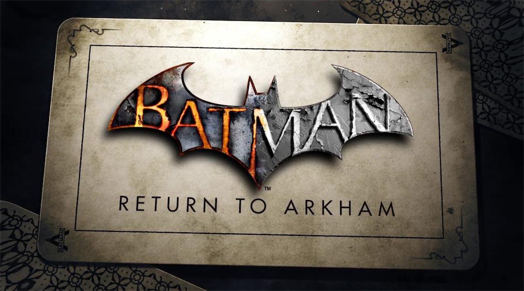 Batman: Return to Arkham New Release Date, Trailer