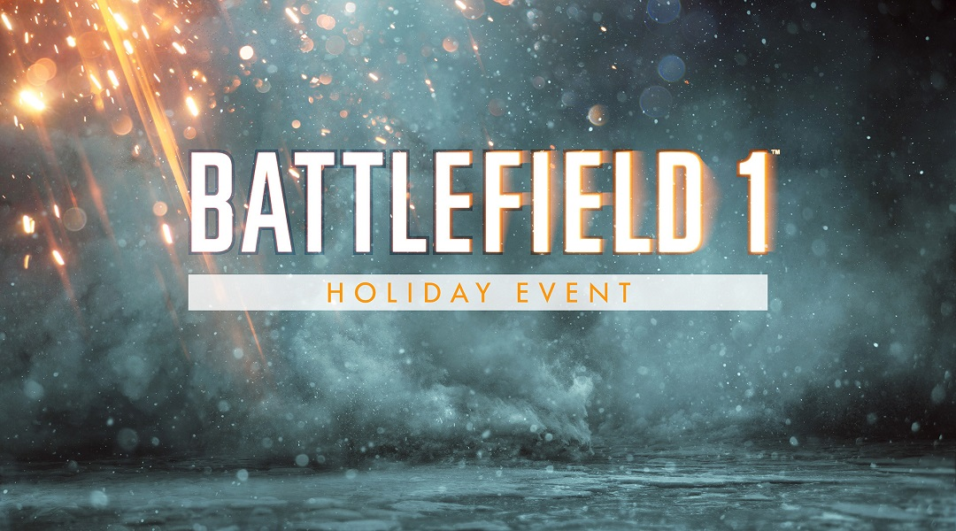Battlefield 1 Holiday Event and Rewards Revealed