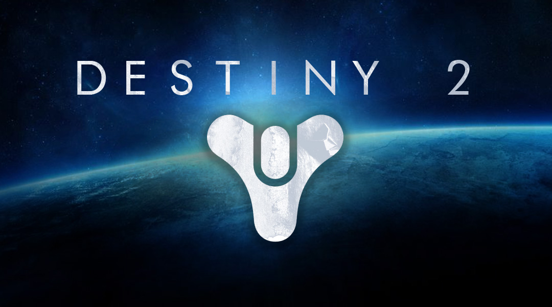 Destiny 2 Is Still On Track for 2017