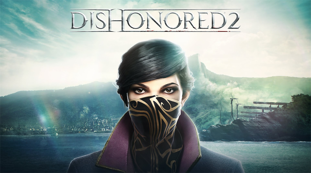 Dishonored 2 Emily Spotlight Trailer