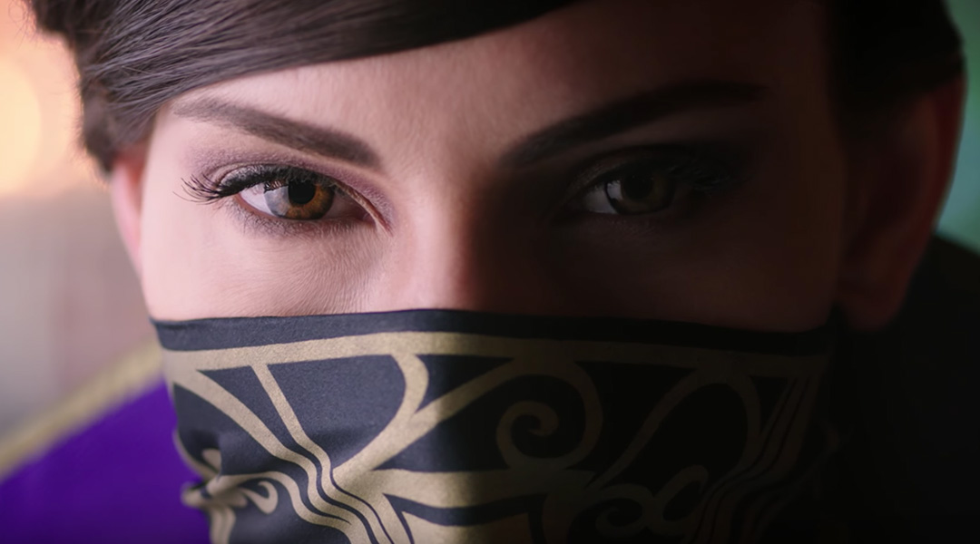 Dishonored 2 Live-Action Trailer Brings Corvo and Emily To Life