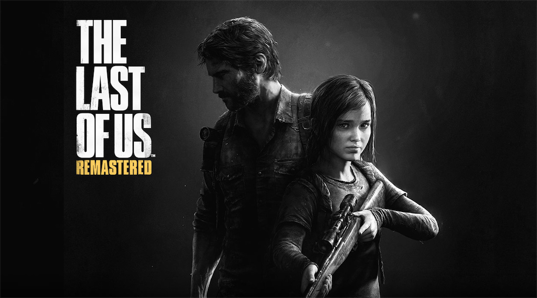 The Last of Us: Remastered Gets HDR and PS4 Pro Patch