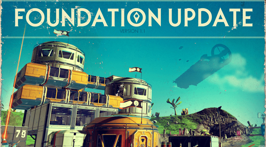 No Man's Sky Foundation Update Guide: What's New