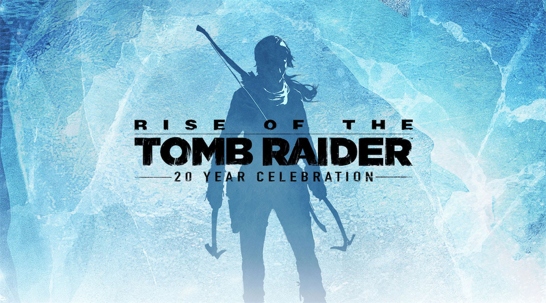 Watch Rise of the Tomb Raider: 20 Year Celebration's Launch Trailer