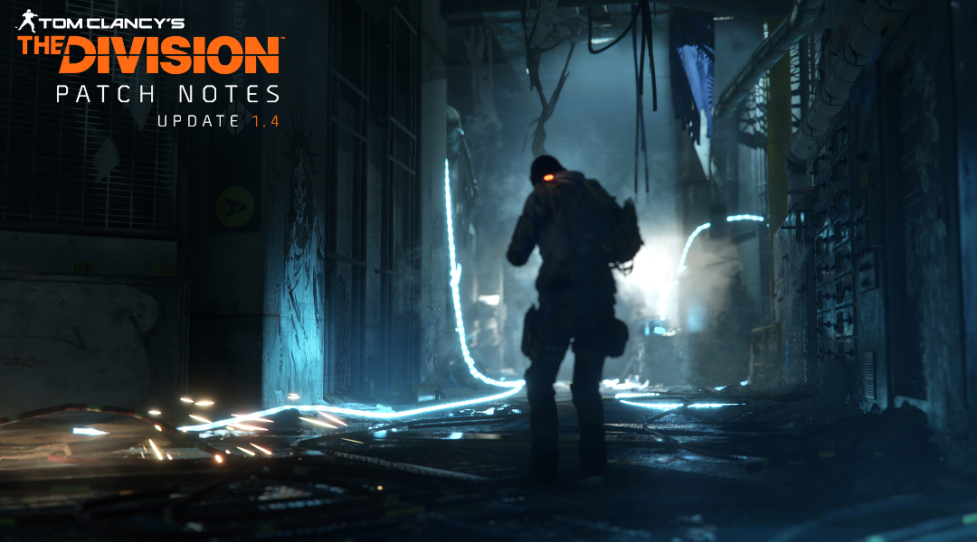 The Division Update 1.4 Patch Notes Released