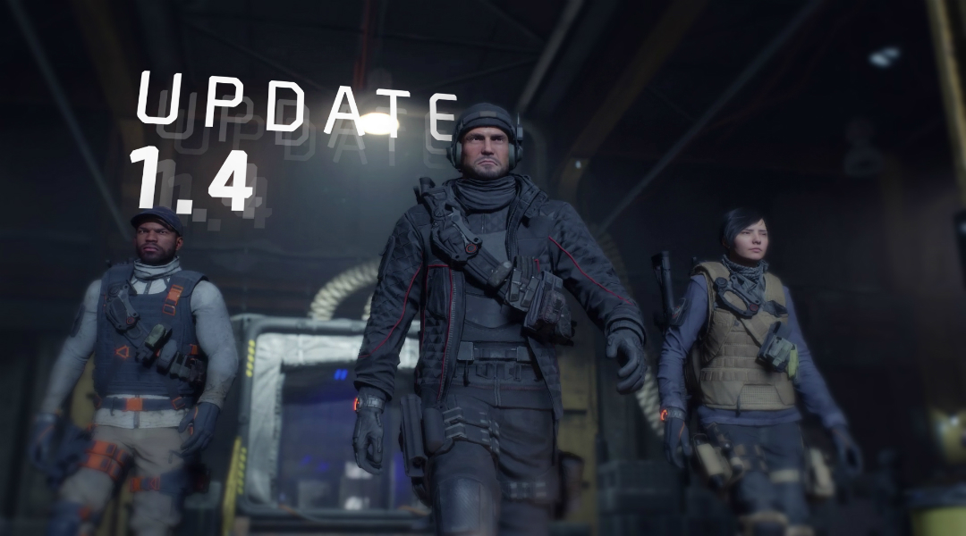 Division PTS Patch Notes Highlight Update 1.4 Changes