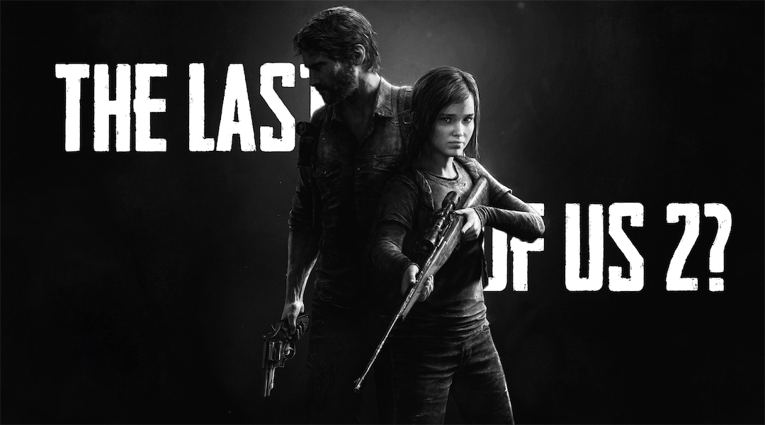 Will Sony Announce The Last of Us 2 at PSX?