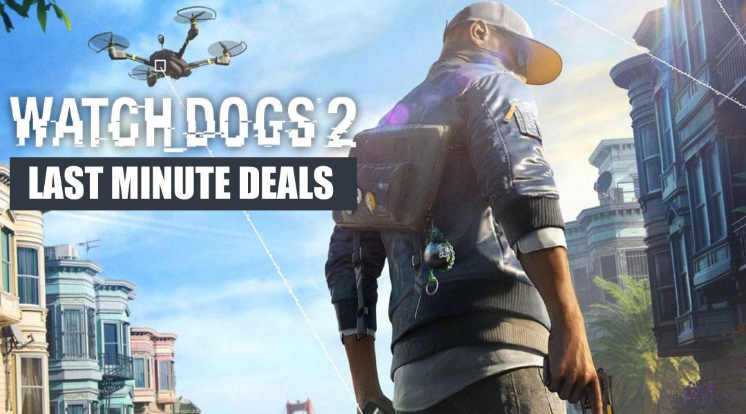 Best Watch Dogs 2 Deals for Release Week