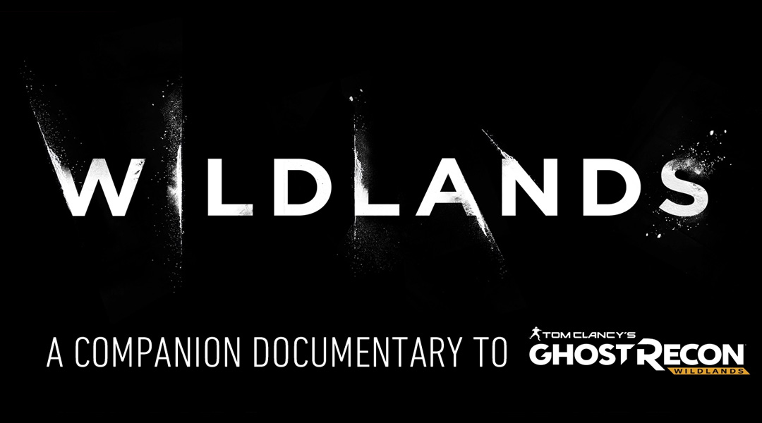 Ubisoft Announces Ghost Recon: Wildlands Documentary